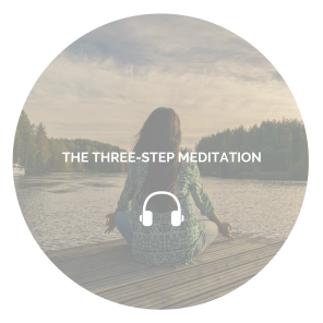 THE THREE-STEP MEDITATION (1)