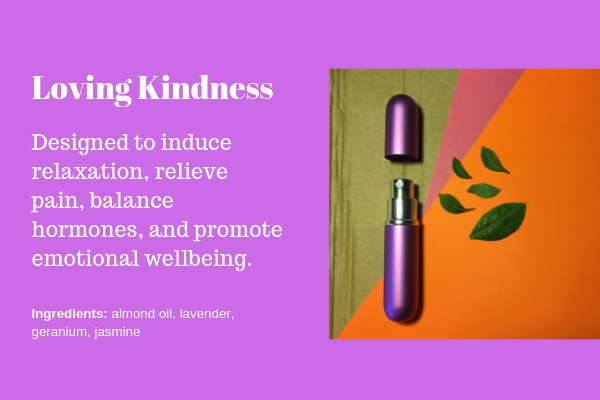 The Loving Kindness hand lotion bottle was designed to induce relaxation, relieve pain, balance hormones, and promote emotional wellbeing. Orders available through the contact form.